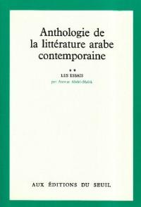 Anthologie de la littérature arabe contemporaine, tome 2 : les essais