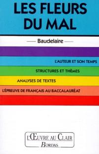 O.CL/BAUDELAIR.FLEUR MAL    (Ancienne Edition)