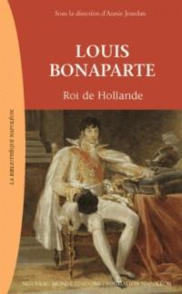 Louis bonaparte roi de hollande