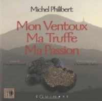 Mon Ventoux, Ma Truffe, Ma Passion
