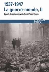 1937-1947:la guerre-monde (Tome 2)