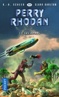 Perry Rhodan n°354 - Le Gel-Rubis