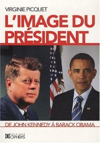 Image du président de John Kennedy à Barack Obama