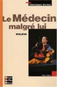 Classiques Bordas : Le Médecin malgré lui