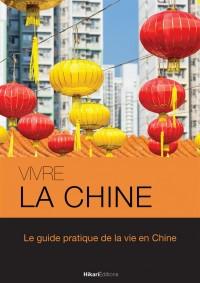 Vivre la Chine