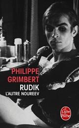Rudik, l'autre Noureev [Poche]