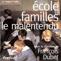 Ecole, familles : Le malentendu