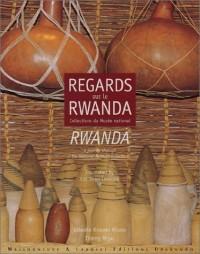 Regards sur le Rwanda, collections du Musée national : Rwanda, a journey through the National Museum collection