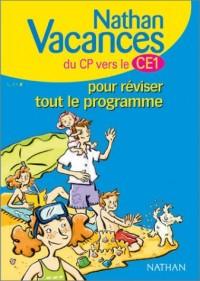 Nathan vacances primaire : Pour réviser tout le programme du CP vers le CE1
