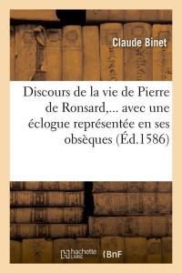 Discours de la Vie de P  de Ronsard  ed 1586