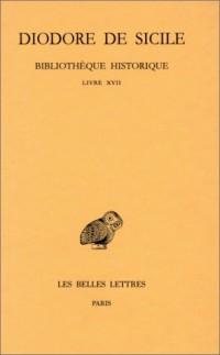 Bibliothèque historique, tome 12 : Livre XVII