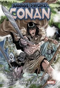 Savage Sword of Conan T02 : Conan le joueur