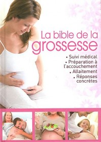Bible de la Grossesse (la)