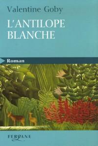 L'antilope blanche