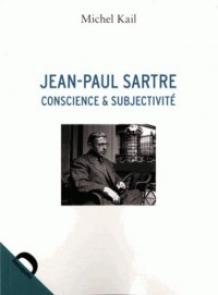 Jean-Paul Sartre, conscience et subjectivité : Une critique du volontarisme