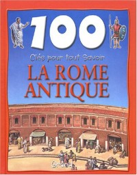 La Rome antique