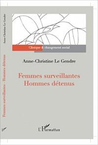 Femmes Surveillantes Hommes Detenus