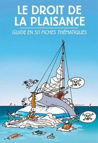 Droit de la Plaisance - Guide en 50 Fiches Thematiques