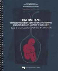 Concomitance Entre les Troubles du Comportement Alimentaire et les Troubles Lies a l Usagede Substan