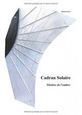 Cadran solaire: Théâtre de l'ombre