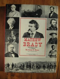 Mathew Brady: Historian With a Camera