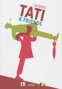 Jacques Tati & friends