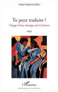 Tu Peux Traduire Voyage d'une Mzungu aux Comores Recit