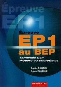 Epreuve EP1 au BEP Tle secrétariat