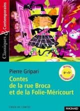 Contes rue Broca et folie Méricourt [Poche]