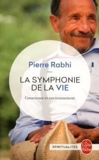 La Symphonie de la vie, conscience et environnement