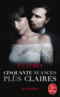 Cinquante nuances plus claires (50 nuances, Tome 3) -Édition film: La trilogie Fifty Shades