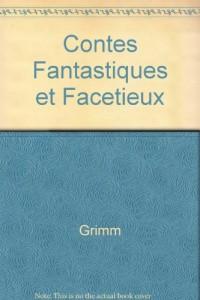 Contes fantastiques et facétieux