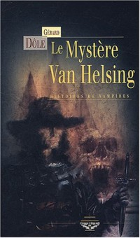 Le Mystère Van Helsing