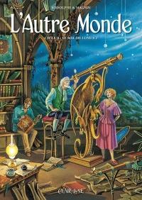 L'Autre Monde Cycle 2 - tome 1 Le mal de lune (01)