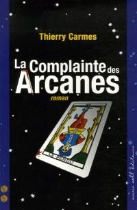 La Complainte des Arcanes : Deuxième Chant Savoirs