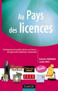 Au pays des licences : Développement de produits dérivés sous licence, une opportunité marketing et commerciale