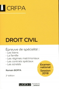 Droit civil. Épreuve de spécialité : les biens, la famille, les régimes matrimoniaux, les contrats spéciaux, les sûretés
