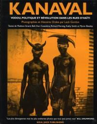 Kanaval Vodou, Politique et Révolution dans les rue d'Haiti