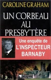 Un corbeau au presbytère : Une enquête de l'inspecteur Barnaby