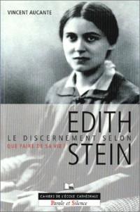 Le Discernement selon d'Edith Stein : Que faire de sa vie ?