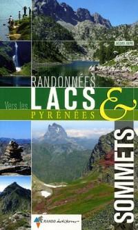 Randonnées vers les lacs & sommets Pyrénées