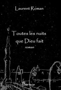 Toutes les Nuits Que Dieu Fait