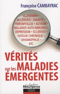 Vérités sur les maladies émergentes