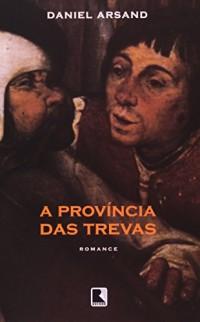 A Província Das Trevas (Em Portuguese do Brasil)