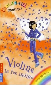 L'Arc-en-Ciel magique, Tome 6 : Violine, la fée indigo