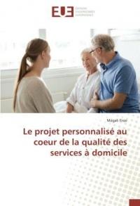 Le projet personnalisé au coeur de la qualité des services à domicile