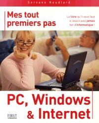 Mes tout premiers pas PC, Windows et Internet