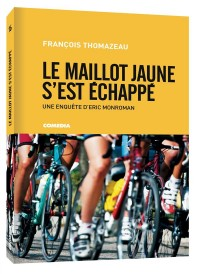 Le Maillot Jaune S'Est Echappe - Roman Personnalise