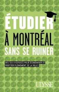 Etudier à Montréal sans se ruiner