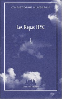 Les Repas HYC : Tome 1